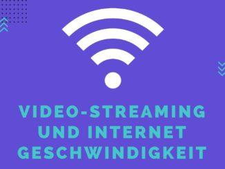 Video-Streaming und Internetgeschwindigkeit