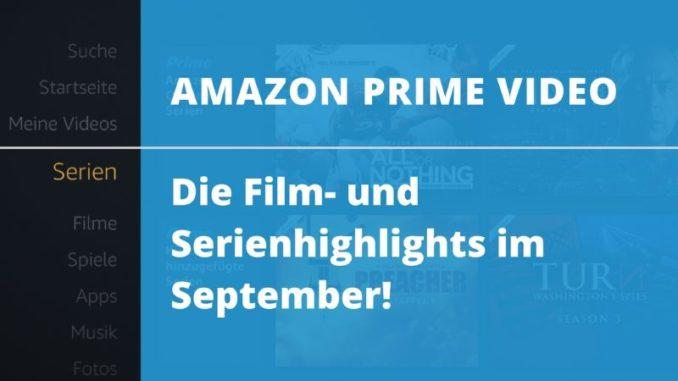 Die Amazon Prime Video Film- und Serienhighlights im September!
