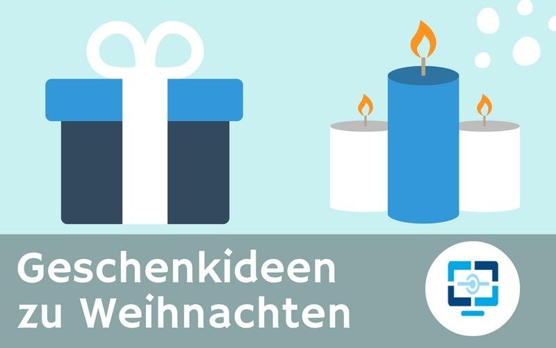 Geschenkideen zu Weihnachten für Freunde der Technik