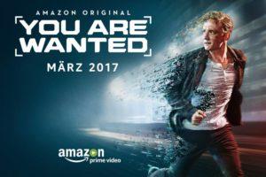 Deutsche Amazon Original Serie You Are Wanted ab 17. März bei Amazon