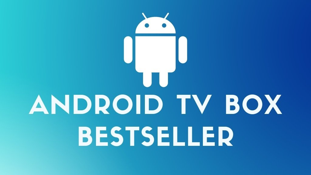Android TV Box Bestseller