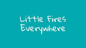 Little Fires Everywhere Serie
